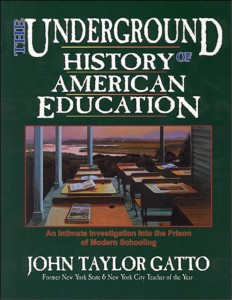 The-Underground-History-of-American-Education-John-Taylor-Gatto